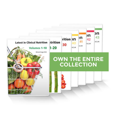 Complete Latest in Clinical Nutrition - Volumes 1-43