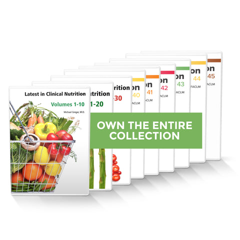 Complete Latest in Clinical Nutrition - Volumes 1-45