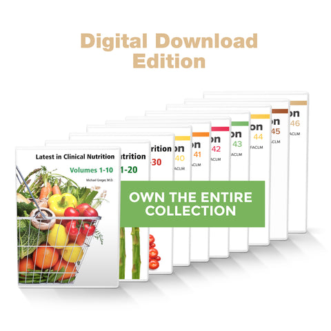 Complete Latest in Clinical Nutrition - Volumes 1-46 [Digital Download]