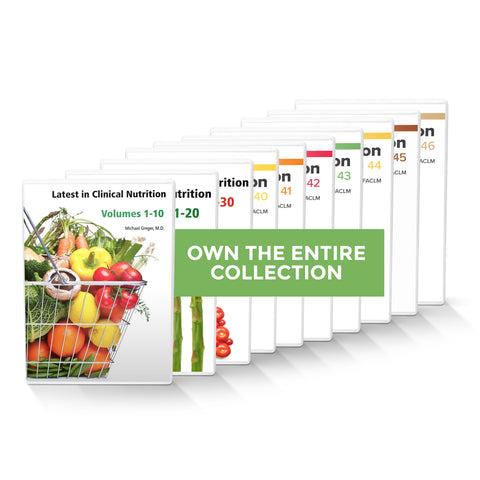 Complete Latest in Clinical Nutrition - Volumes 1-46