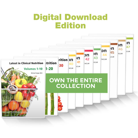 Complete Latest in Clinical Nutrition - Volumes 1-47 [Digital Download]