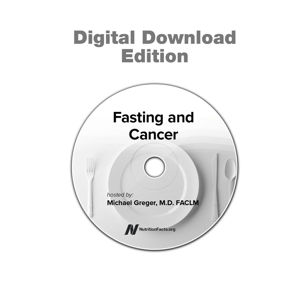 Fasting and Cancer [Digital Download]