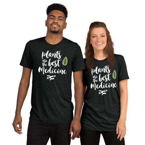 Unisex Plants are the Best Medicine T-Shirt