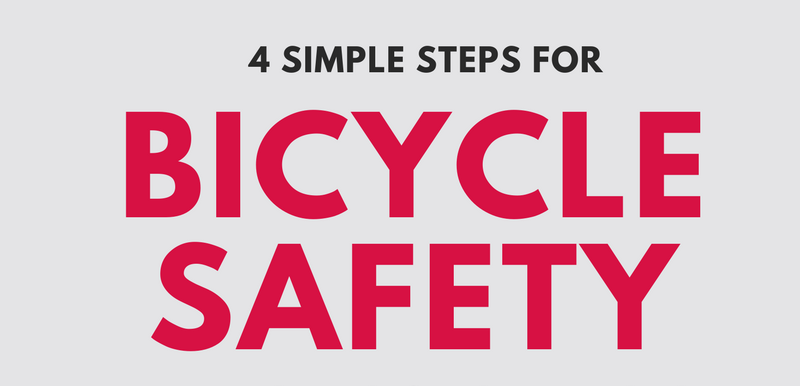 4 Simple Steps for Bicycle Safety