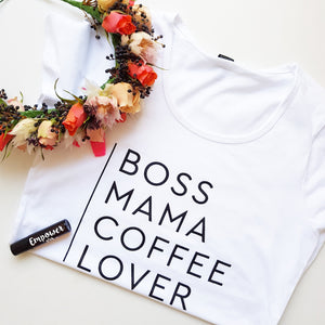 TLB BOSS MAMA COFFEE LOVER White Tee (Choose Sizes XS-2XL)