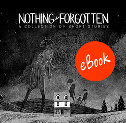 Nothing is Forgotten ebook