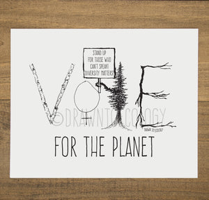 Vote for the Planet Print