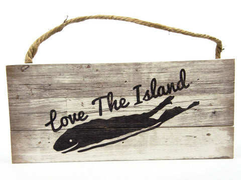 Weathered Wooden Sign - Love The Island
