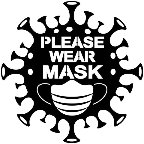 Free Please Wear Mask Sign Pandemic Coronavirus Covid-19-DXF files Cut Ready for CNC-DXFforCNC.com