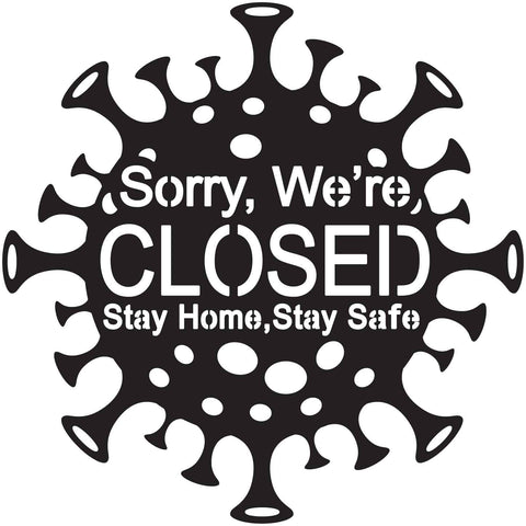 Free Sorry we are Closed Sign Pandemic Coronavirus Covid-19-DXF files Cut Ready for CNC-DXFforCNC.com