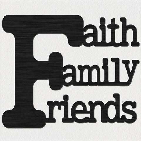 Faith Family Friends Saying-DXFforCNC.com-DXF Files cut ready cnc machines