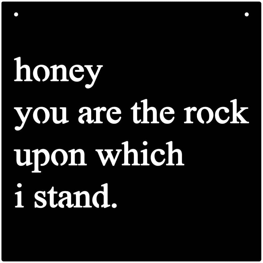 Quote honey you are the rock upon which i stand-dxf files cut ready for cnc