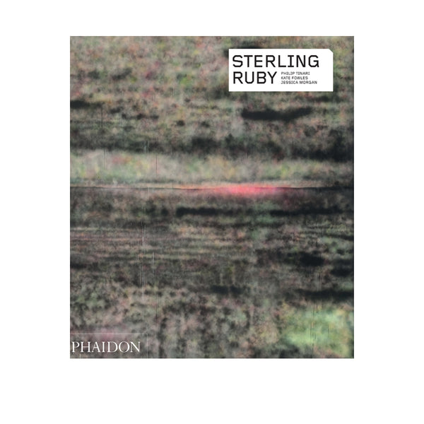 Sterling Ruby by Phaidon