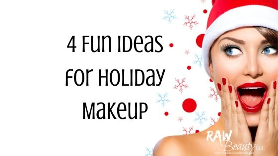 4 Fun Ideas for Holiday Makeup