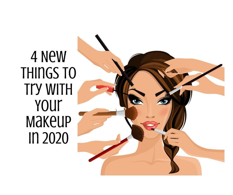 4 New Things to Try With Your Makeup in 2020