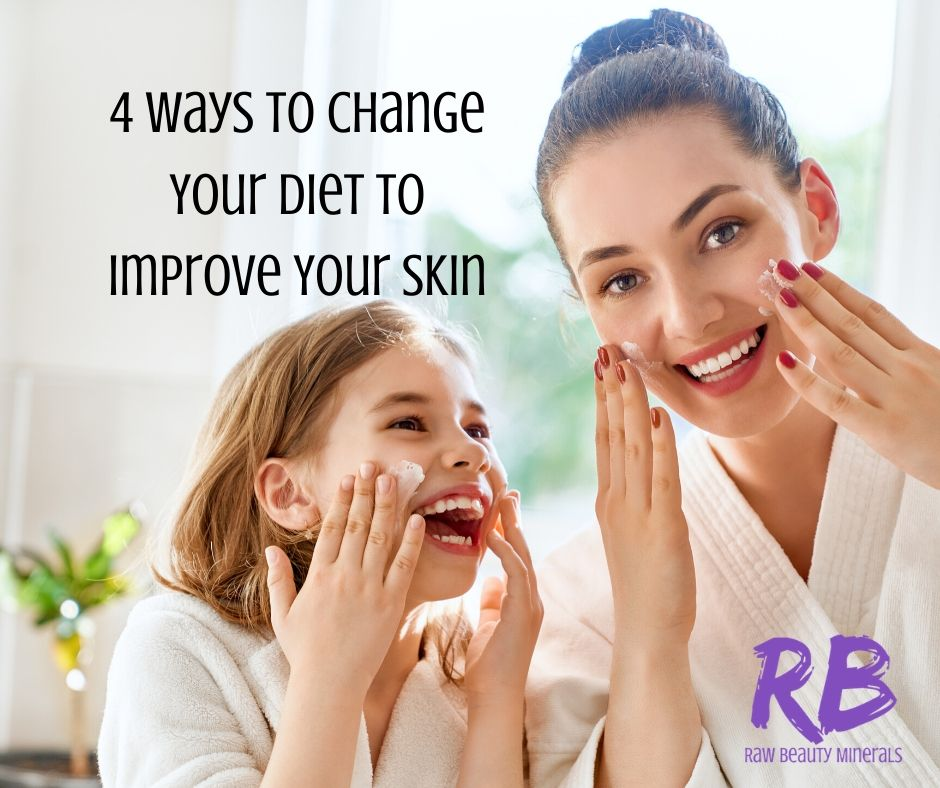 4 Ways to Change Your Diet to Improve Your Skin