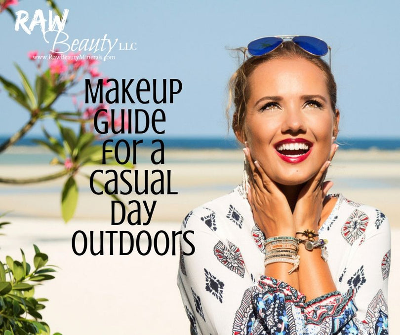 Makeup: A Step By Step for a Casual Day Outdoors