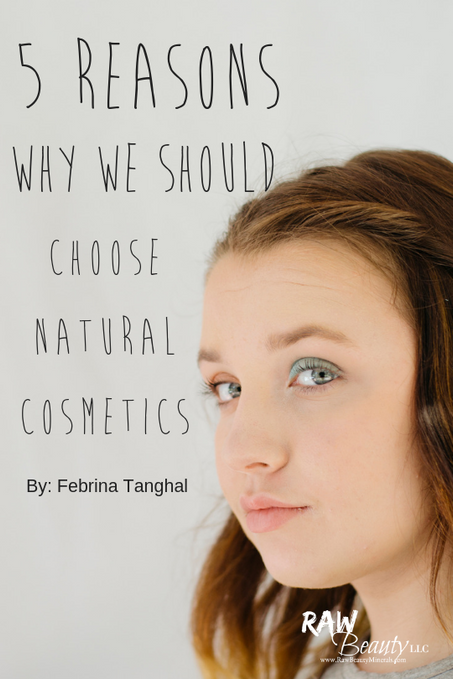 5 Reasons Why We Should Choose Natural Cosmetics