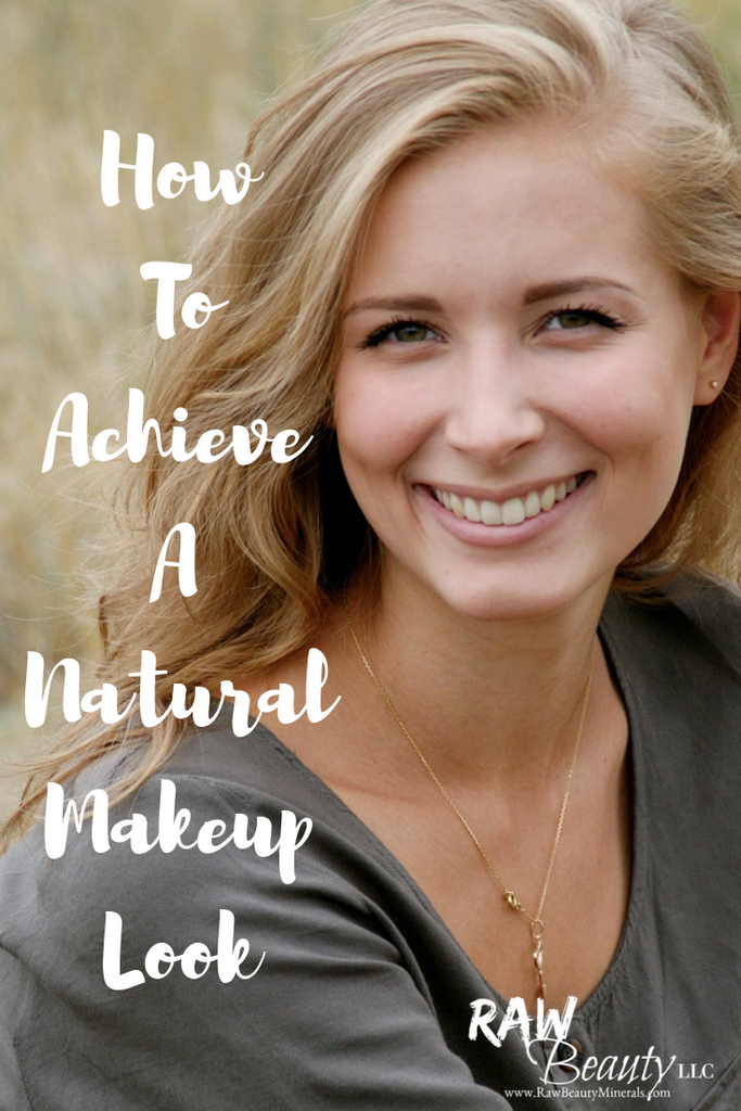 How to Achieve a Natural Makeup Look