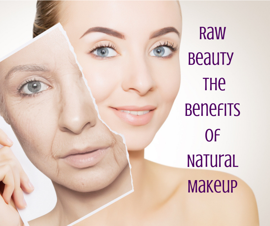 Raw Beauty - The Benefits of Natural Makeup