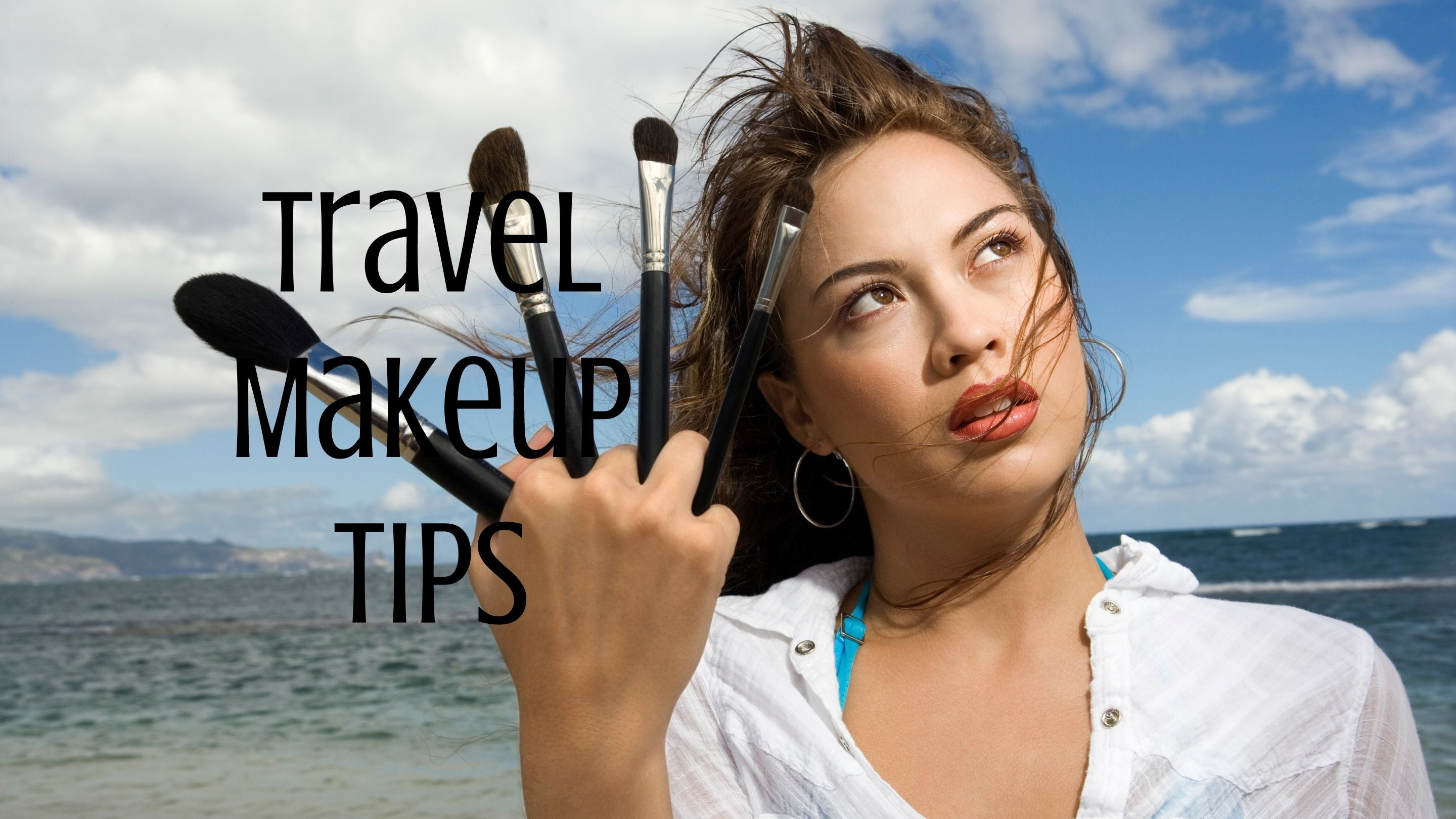 Travel Makeup Tips