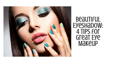 Beautiful Eyeshadow: 4 Tips for Great Eye Makeup 100 percent pure raw beauty minerals