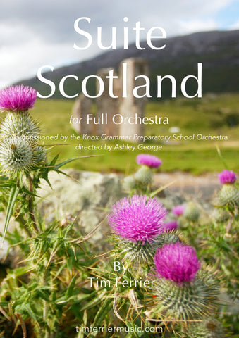 Suite Scotland - Air, Strathspey and Reel for Full Orchestra