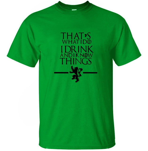 Club Dresses | Club Outfits | Party Dresses Game of Thrones, Game of Thrones Men T Shirts That's What I Do I Drink and I know Things 100% cotton T-shirt - Clubbing Love