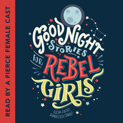 Good Night Stories for Rebel Girls - Audiobook