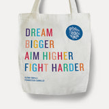 Dream Bigger Aim Higher Fight Harder Tote Bag