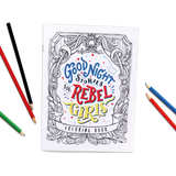 Rebel Girls Coloring Book and Colored Pencils