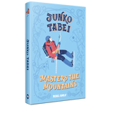Junko Tabei Masters the Mountains