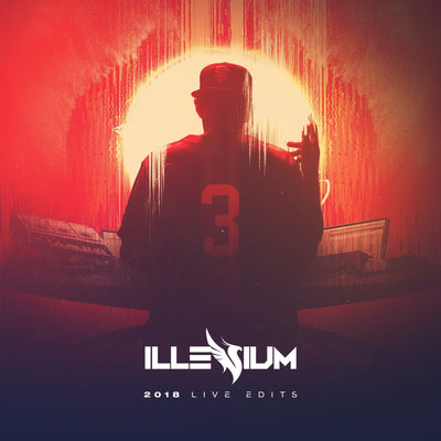 ILLENIUM: Unreleased Live Edits (Free Download)