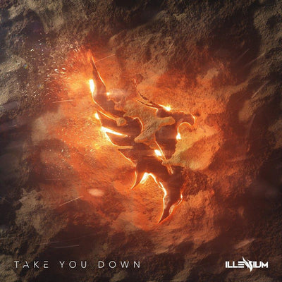ILLENIUM's new single 'Take You Down' OUT NOW!