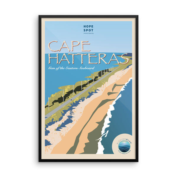 Cape Hatteras Hope Spot Poster – Framed