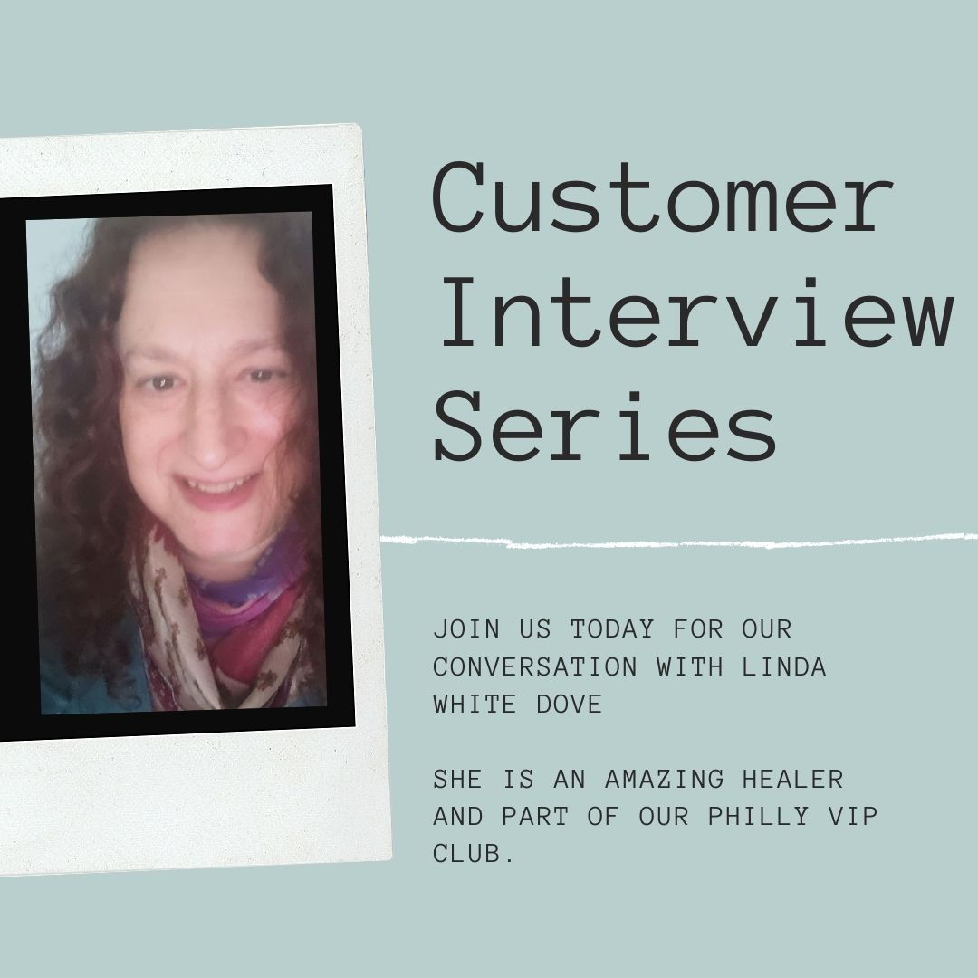 Customer interview series:  An interview with Linda White Dove