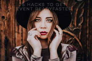 5 Hacks to get you Event Ready faster