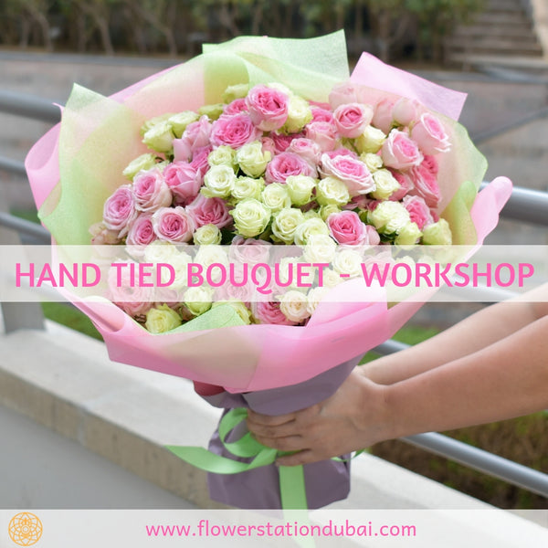 Hand Tied Bouquet - Workshop -  Flower Gift  by Flower Station Dubai