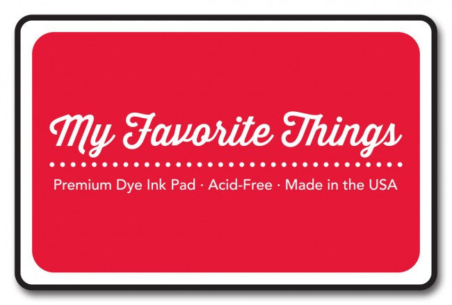 My Favorite Things - Red Hot Premium Dye Ink Pad