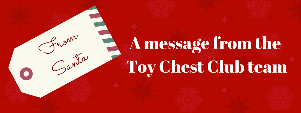 A message from Toy Chest Club