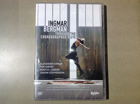 Ingmar Bergman Through the Choreographer's Eye