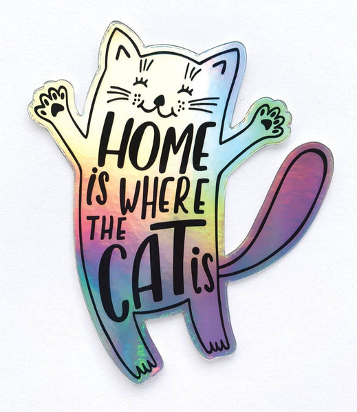 Home is Where the Cat Is Holographic Vinyl Sticker