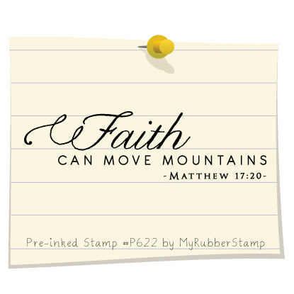 Faith Can Move Mountain Matthew 17:20 Pre-Inked Stamp