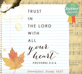 Trust The Lord with All Your Heart - PROVERBS 3:5-6 Pre-Inked Stamp