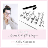 Beginner Brush Lettering workshops with Kelly Klapstein (KellyCreates)