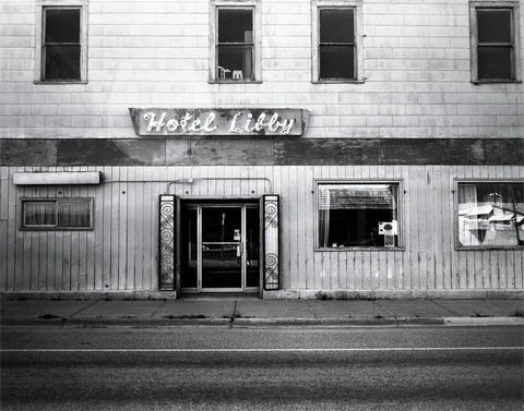 Hotel Libby, Montana, Black and White Photography - Fine Art Print Lost Kat Photography