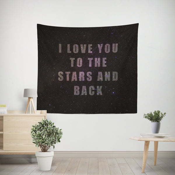 Love you to the Stars and Back Quote Wall Tapestry - 4 Sizes