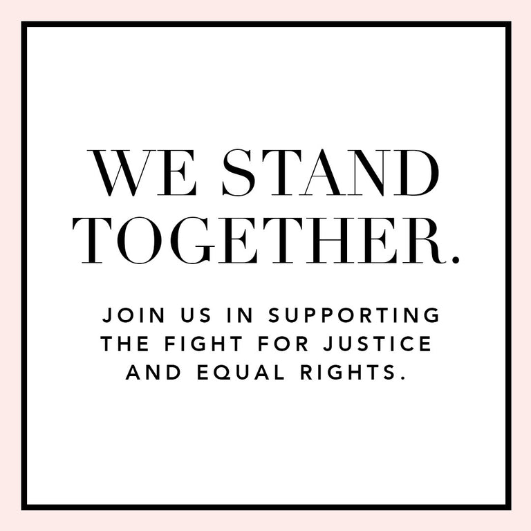 We stand together. Join us in supporting the fight for justice and equal rights by donating to the ACLU, NAACP, and Black Lives Matter. Click to learn more.