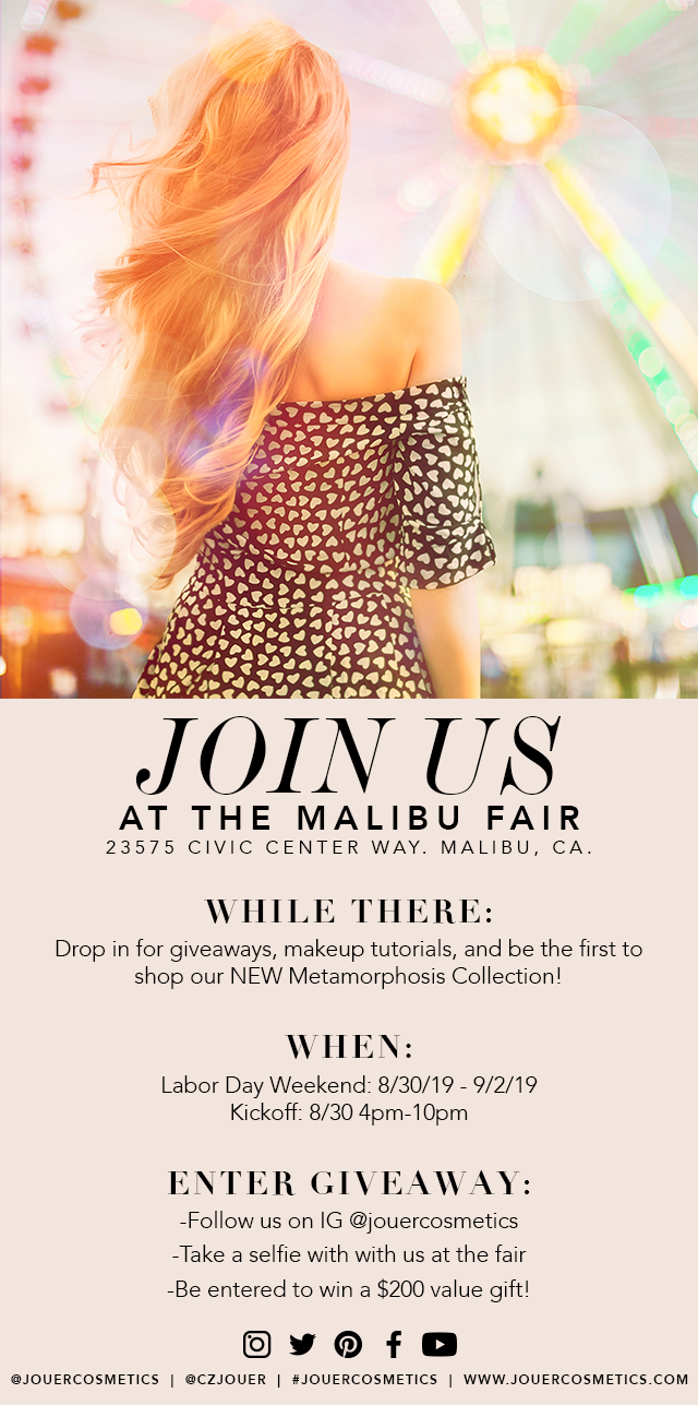 Join us at the Malibu Fair this Labor Day Weekend for giveaways, makeup tutorials and so much more! Follow us on Instagram for more information.