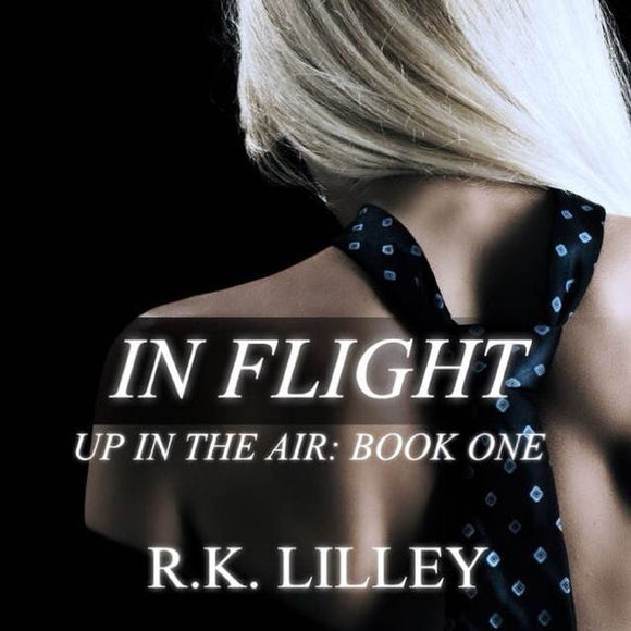 Up in the Air Series 1-4 by R.K. Lilley Ebooks - Books with Benefits